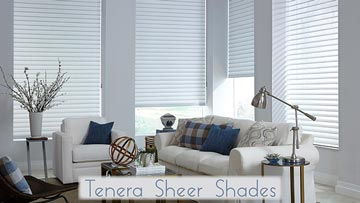 Tenera Sheer Shadings
