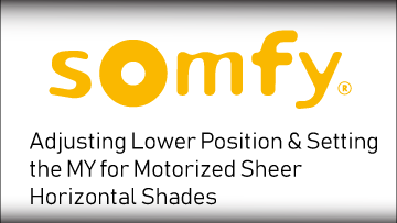 Somfy Adjust Lower And MY Position HorizontalSheer