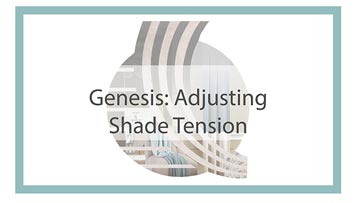 Genesis Shade Tension Adjusting