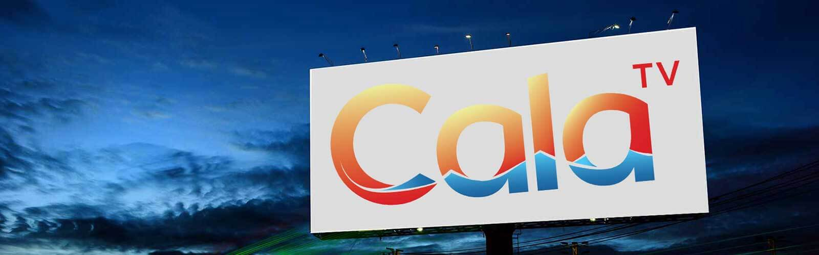 Billboard with CalaTV