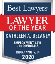 Lawyer of the Year: Employment Law - Individual award for Kathleen DeLaney, Indianapolis, Indiana