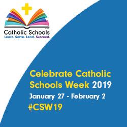 Catholic Schools Week 2019