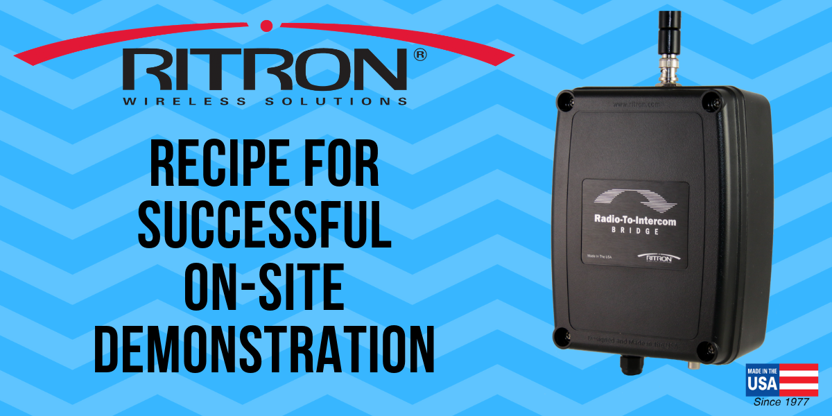 Recipe For Successful On-Site Demonstration Radio-To-Intercom Bridge