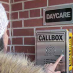 Callbox used at daycare school facility