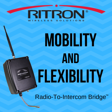 Mobility and Flexibility - Why the Radio-To-Intercom Bridge™ Makes Sense