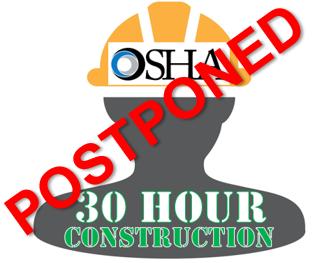 OSHA_30HOUR_CONSTRUCTION_POSTPONED