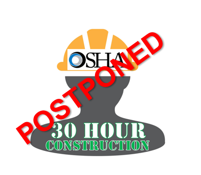 OSHA_30HOUR_CONSTRUCTION_POSTPONED_1